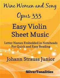 Cover Wine Women and Song Opus 333 Easy Violin Sheet Music