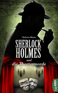 Cover Sherlock Holmes und die Theatermorde