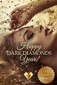 Cover Happy Dark Diamonds Year 2018! 12 düster-romantische XXL-Leseproben