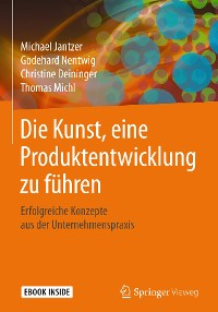 Cover Die Kunst, eine Produktentwicklung zu führen