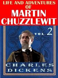 Cover Life And Adventures Of Martin Chuzzlewit VOL II