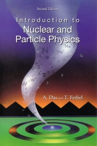 Cover Introduction To Nuclear And Particle Physics (2nd Edition)
