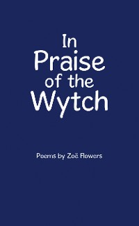 Cover In Praise of the Wytch