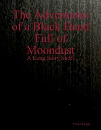 Cover The Adventures of a Black Hand Full of Moondust