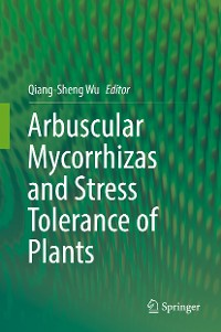 Cover Arbuscular Mycorrhizas and Stress Tolerance of Plants
