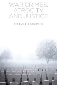 Cover War Crimes, Atrocity and Justice