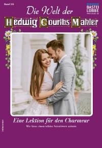 Cover Die Welt der Hedwig Courths-Mahler 531 - Liebesroman