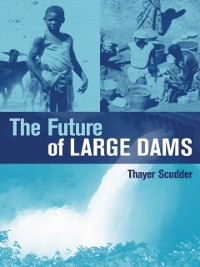 Cover Future of Large Dams