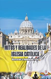 Cover Mitos y realidades de la iglesia católica