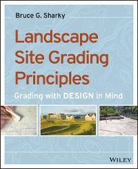 Cover Landscape Site Grading Principles