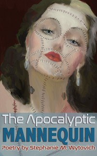 Cover The Apocalyptic Mannequin