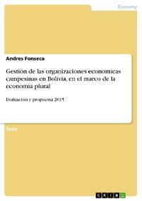Cover Gestión de las organizaciones economicas campesinas en Bolivia, en el marco de la economía plural
