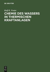 Cover Chemie des Wassers in Thermischen Kraftanlagen