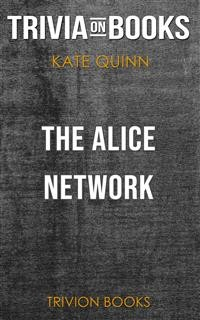 Cover The Alice Network by Kate Quinn (Trivia-On-Books)