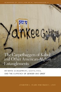 Cover The Carpetbaggers of Kabul and Other American-Afghan Entanglements