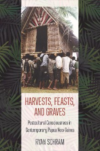 Cover Harvests, Feasts, and Graves