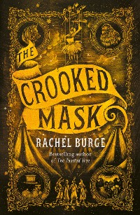 Cover The Crooked Mask (sequel to The Twisted Tree)