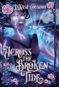 Cover Across the Broken Tide
