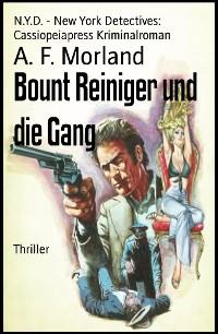 Cover Bount Reiniger und die Gang