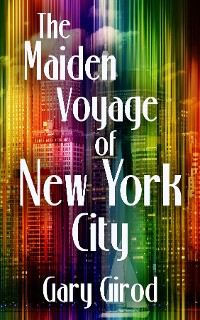 Cover The Maiden Voyage of New York City