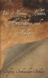 Cover Von Huren, Helden, Hochstaplern und Heiligen