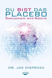 Cover Du bist das Placebo