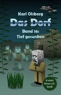 Cover Das Dorf Band 16: Tief gesunken