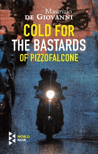 Cover Cold for the Bastards of Pizzofalcone
