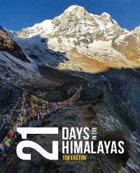 Cover Twenty-one days in the Himalayas