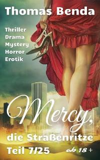 Cover Mercy, die Straßenritze Teil 7/25