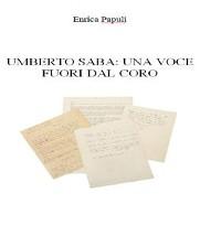 Cover Umberto Saba: una voce fuori dal coro