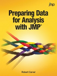 Cover Preparing Data for Analysis with JMP