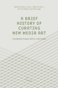 Cover A Brief History of Curating New Media Art