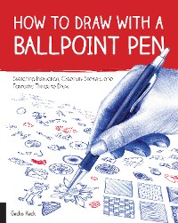 Cover How to Draw with a Ballpoint Pen