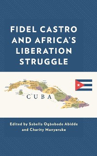 Cover Fidel Castro and Africa's Liberation Struggle