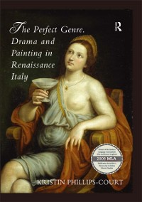 Cover Perfect Genre. Drama and Painting in Renaissance Italy