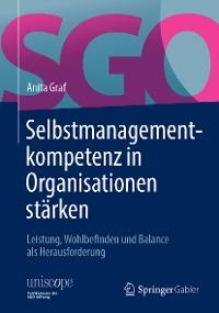 Cover Selbstmanagementkompetenz in Organisationen stärken