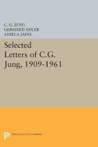 Cover Selected Letters of C.G. Jung, 1909-1961