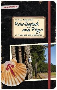 Cover Reise-Tagebuch eines Pilgers
