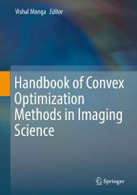 Cover Handbook of Convex Optimization Methods in Imaging Science