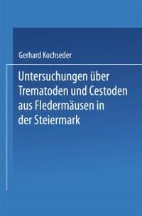 Cover Untersuchungen uber Trematoden und Cestoden aus Fledermausen in der Steiermark