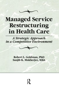 Cover Managed Service Restructuring in Health Care