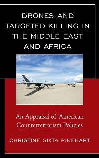 Cover Drones and Targeted Killing in the Middle East and Africa