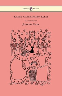 Cover Karel Capek Fairy Tales - With One Extra as a Makeweight and Illustrated by Joseph Capek
