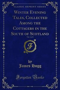 Cover Winter Evening Tales, Collected Among the Cottagers in the South of Scotland