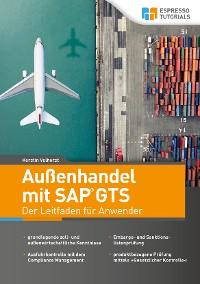 Cover Außenhandel mit SAP GTS – Der Leitfaden für Anwender