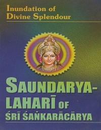 Cover Saundarya Lahari of Sri Sankaracarya: Inundation of Divine Splendour