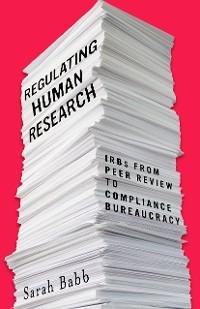 Cover Regulating Human Research