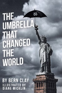 Cover The Umbrella That Changed the World