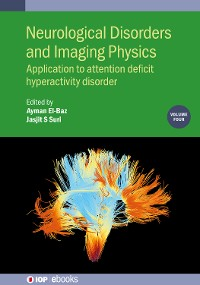 Cover Neurological Disorders and Imaging Physics, Volume 4